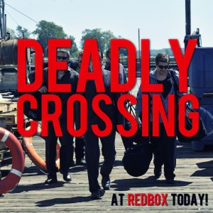 Deadly Crossing release day